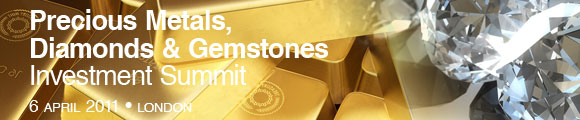 Precious Metals, Diamonds & Gemstones Investment Summit 2011