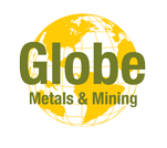 Globe Metals and Mining